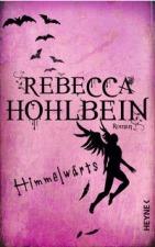 HIMMELW�RTS von Rebecca Hohlbein